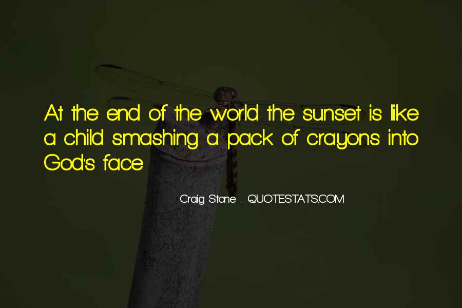 Quotes About Sunset And God #570061