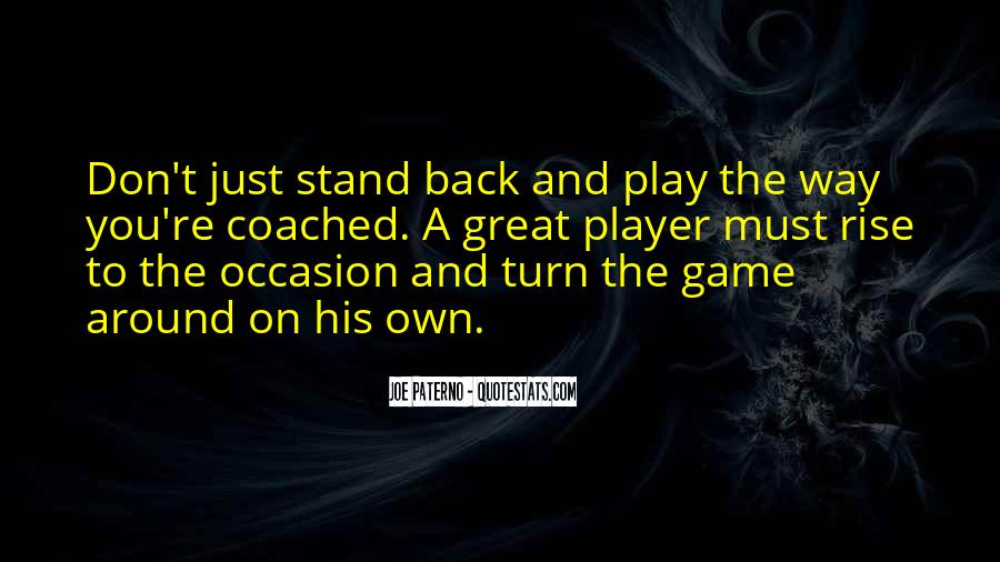 Rise To The Occasion Sports Quotes #189554