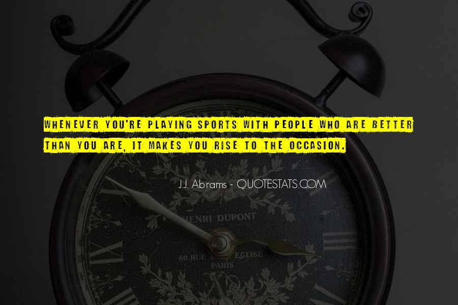 Rise To The Occasion Sports Quotes #523632