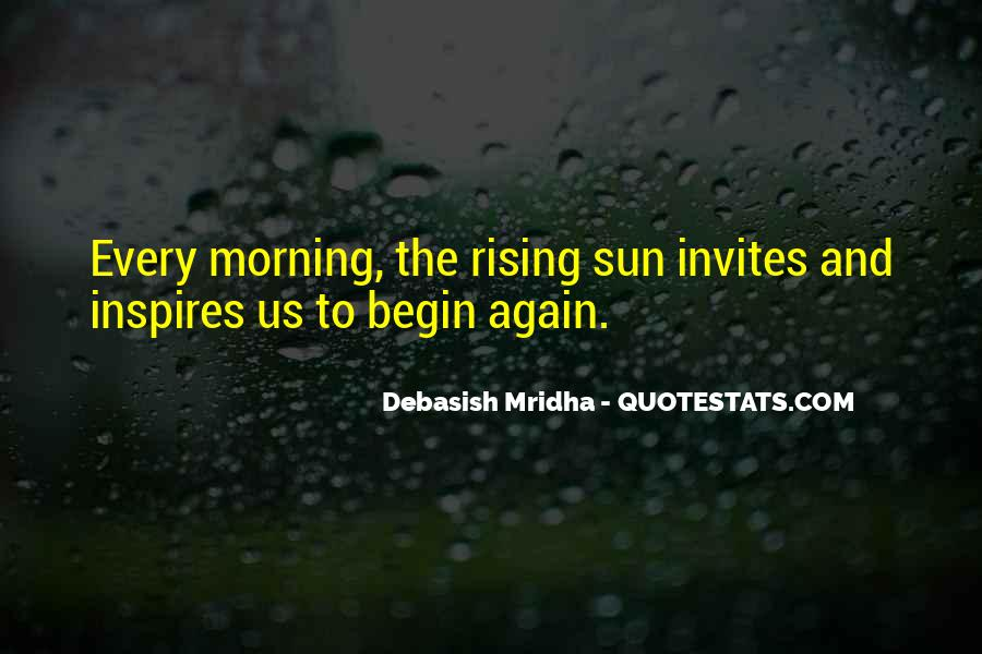 Rising Sun Inspirational Quotes #1163242