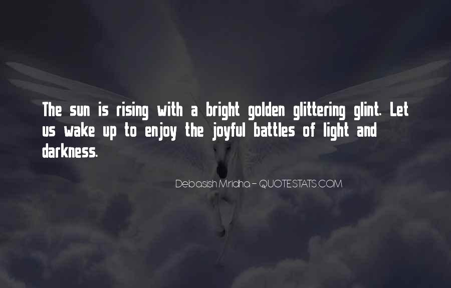 Rising Sun Inspirational Quotes #212343