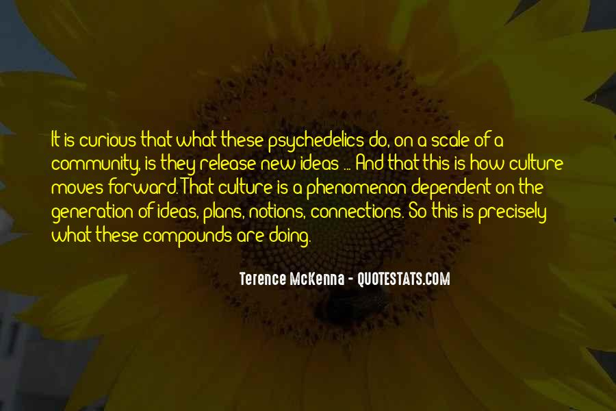 Quotes About Terence Mckenna #15322