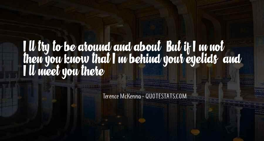 Quotes About Terence Mckenna #167181