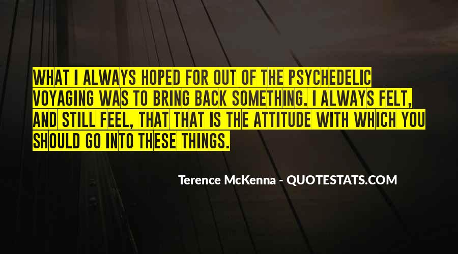 Quotes About Terence Mckenna #209162