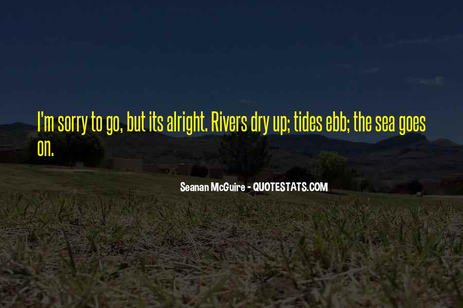Rivers And Tides Quotes #755728