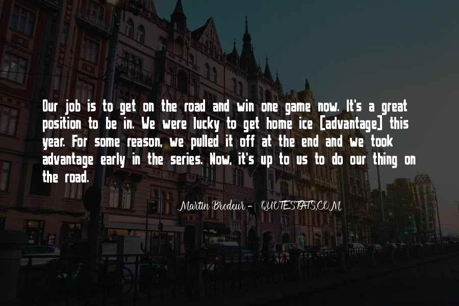 Road Game Quotes #1192865