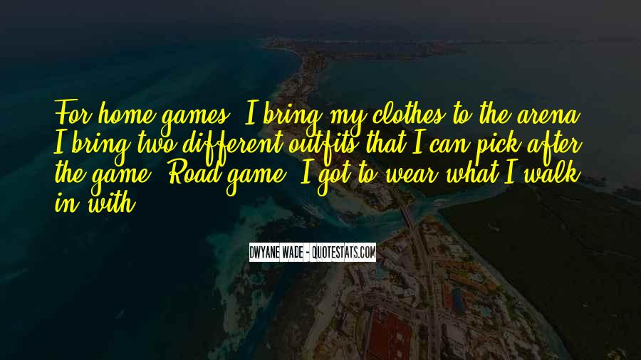 Road Game Quotes #1251726