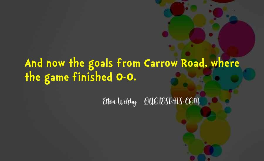 Road Game Quotes #1535416