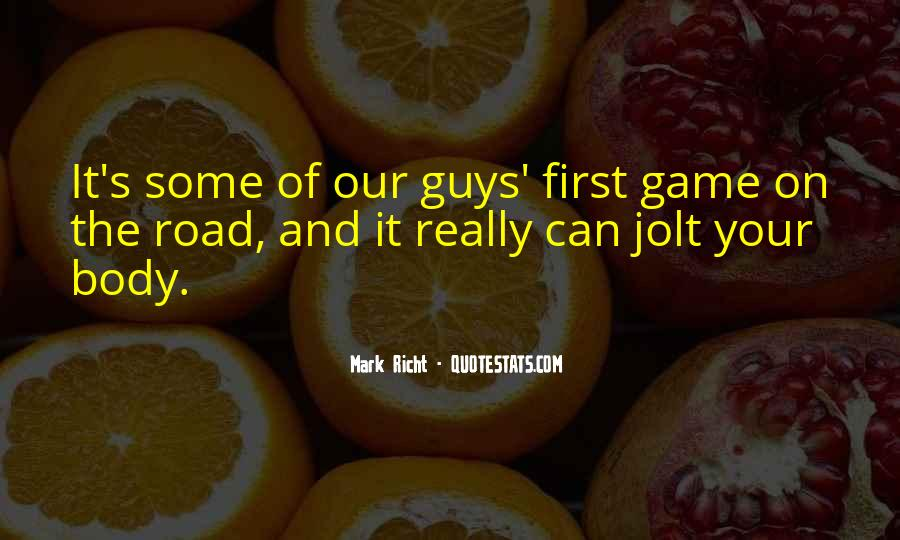 Road Game Quotes #1648968