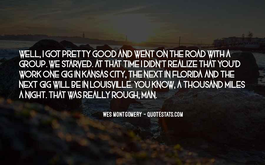 Road Gets Rough Quotes #348760