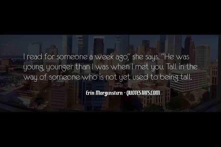 Quotes About Being Used To Someone #1672001