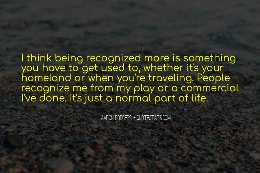 Quotes About Being Used To Someone #52132
