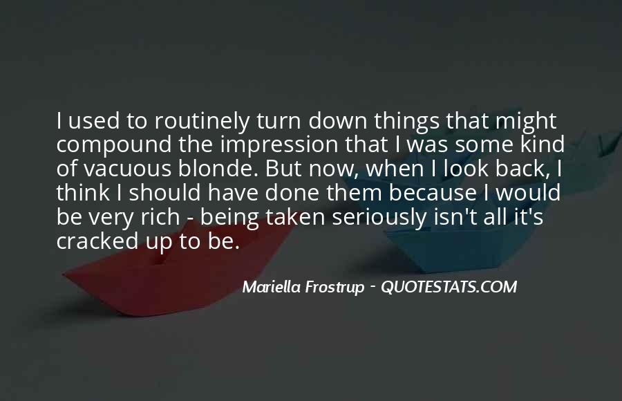 Quotes About Being Used To Someone #52655