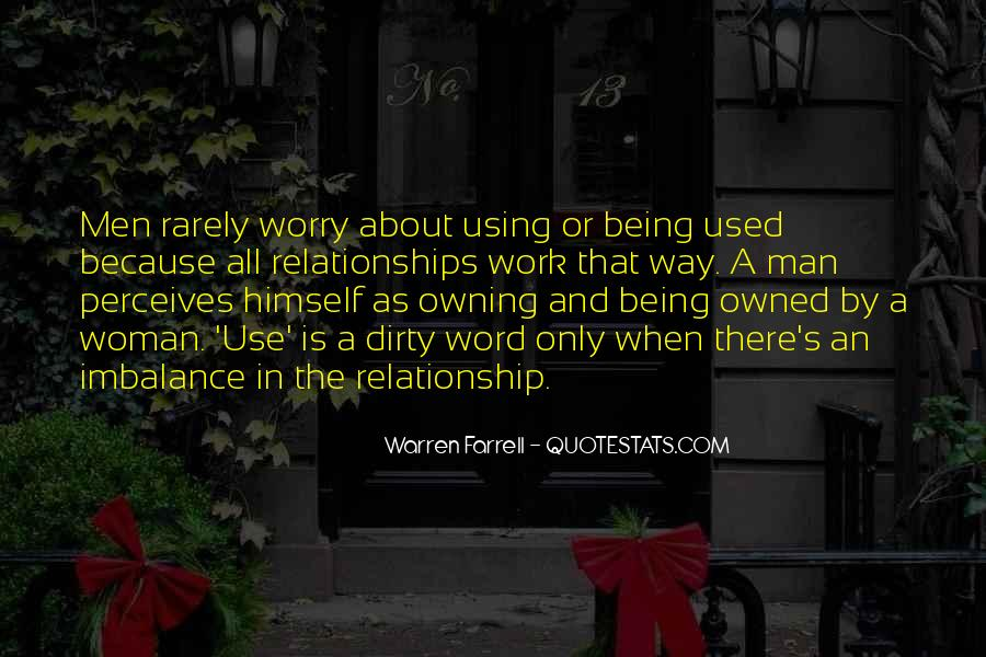 Quotes About Being Used To Someone #75346