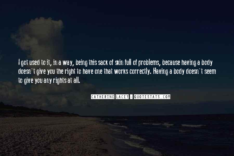 Quotes About Being Used To Someone #98653