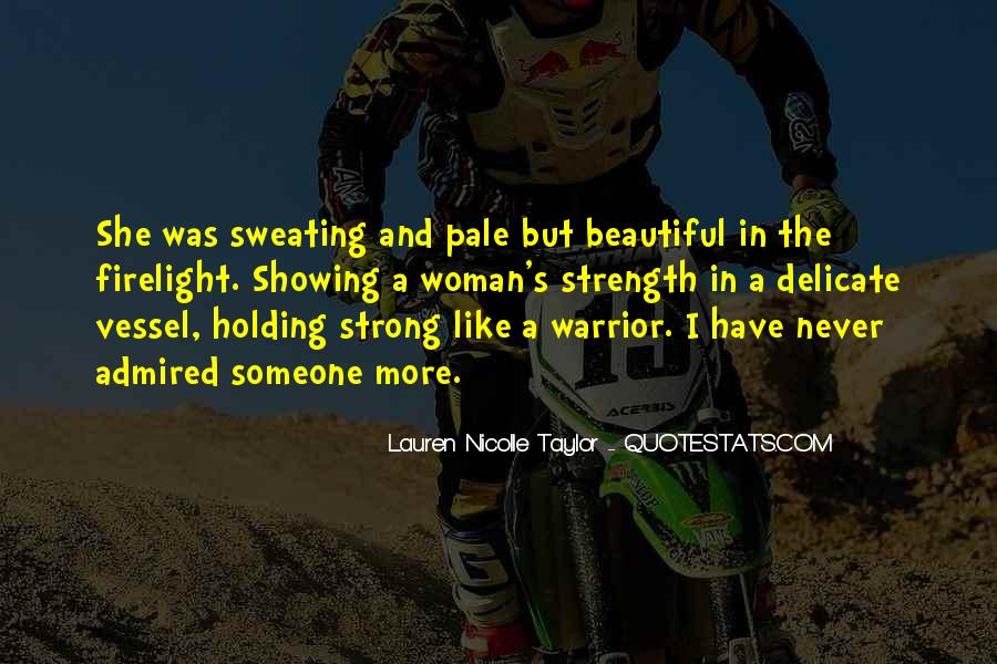 Quotes About A Woman Strength #471464