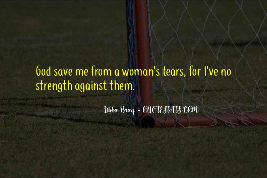 Quotes About A Woman Strength #814406