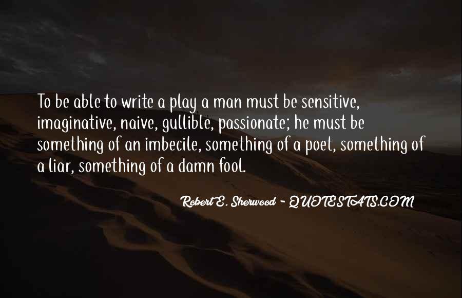 Robert Sherwood Quotes #1367302