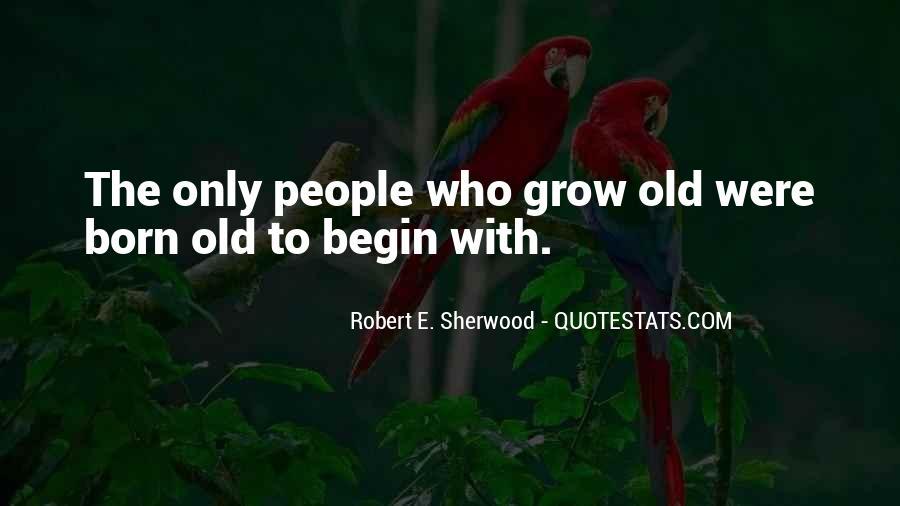 Robert Sherwood Quotes #1459834