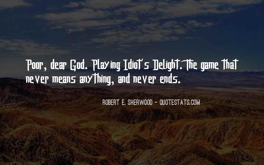 Robert Sherwood Quotes #1472244