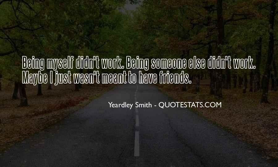 Quotes About Being There For Friends #27333