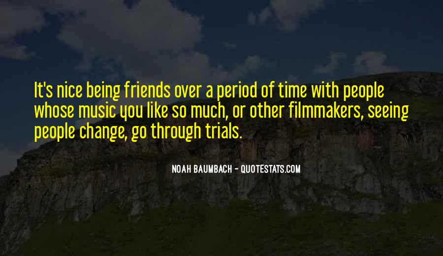 Quotes About Being There For Friends #51754