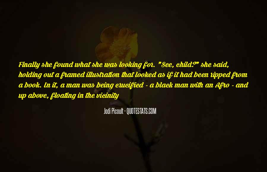 Quotes About Being Found Out #1106850
