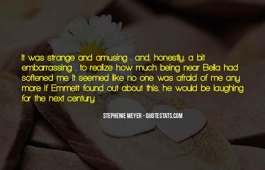 Quotes About Being Found Out #1268542