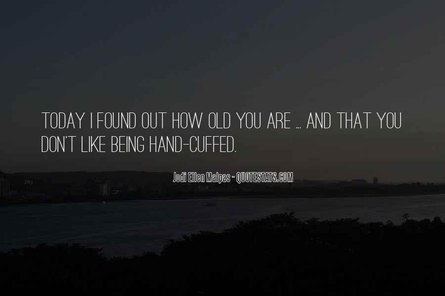 Quotes About Being Found Out #1410403