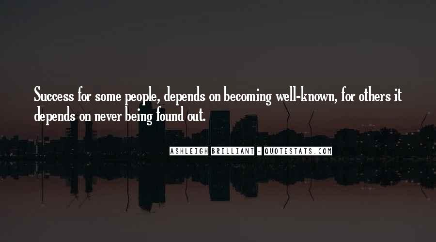 Quotes About Being Found Out #1572077