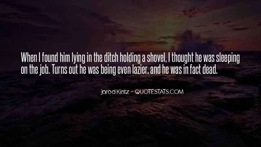 Quotes About Being Found Out #405443