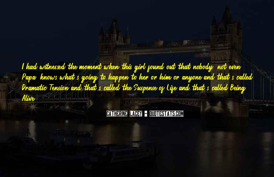 Quotes About Being Found Out #741924