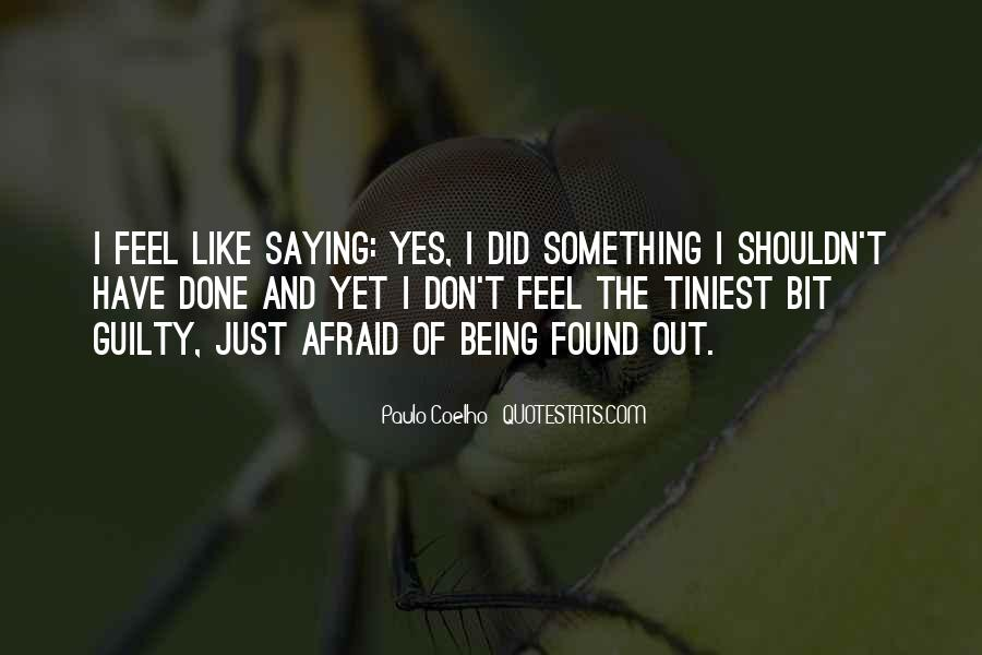 Quotes About Being Found Out #744593