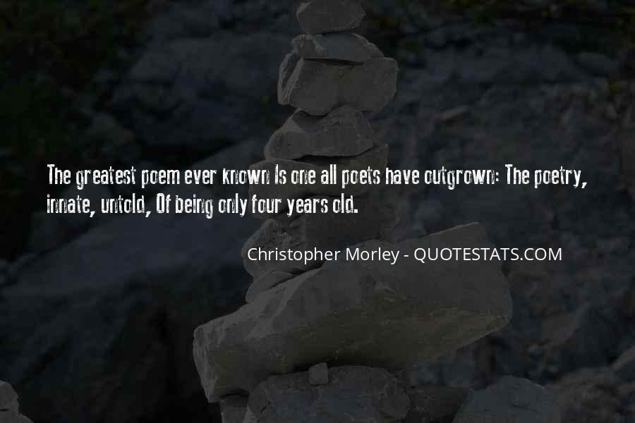 Quotes About Being Four Years Old #739161