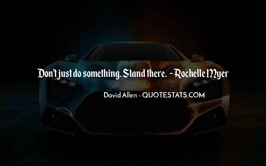 Rochelle Quotes #1096829