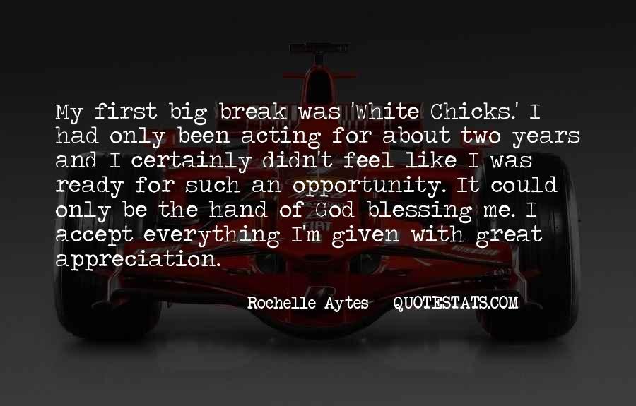 Rochelle Quotes #1268687
