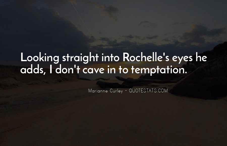 Rochelle Quotes #1785863