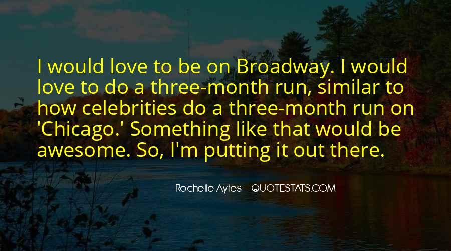 Rochelle Quotes #336686