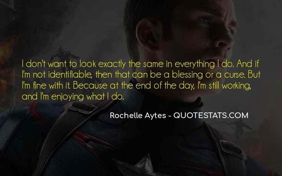 Rochelle Quotes #471156