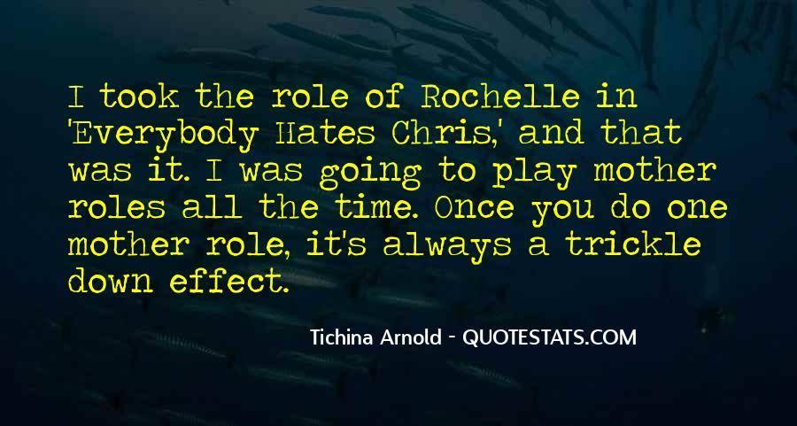 Rochelle Quotes #696678