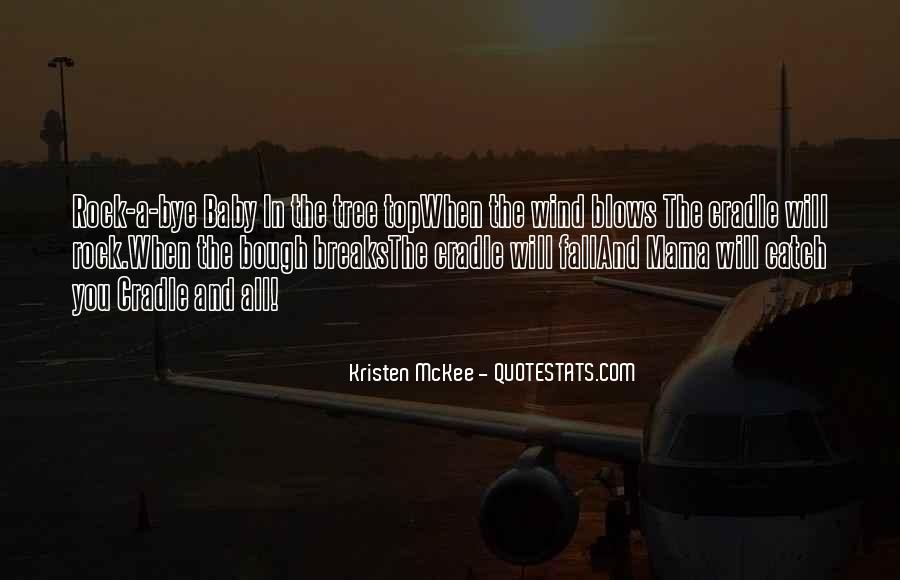Rock A Bye Quotes #1776150