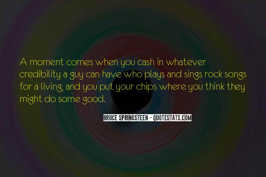 Rock And Chips Quotes #1812946