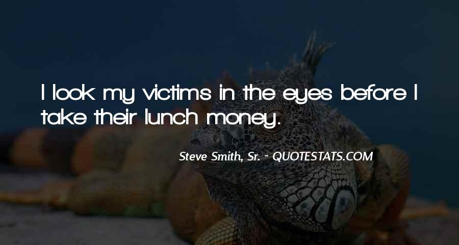 Quotes About Steve Smith #179529