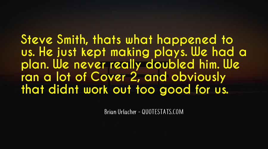 Quotes About Steve Smith #877036