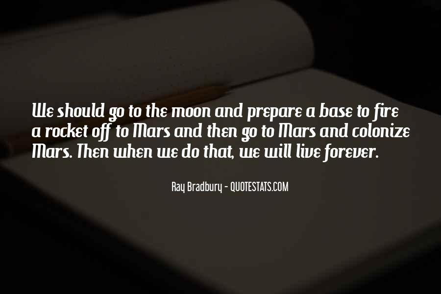 Rocket To The Moon Quotes #1247454