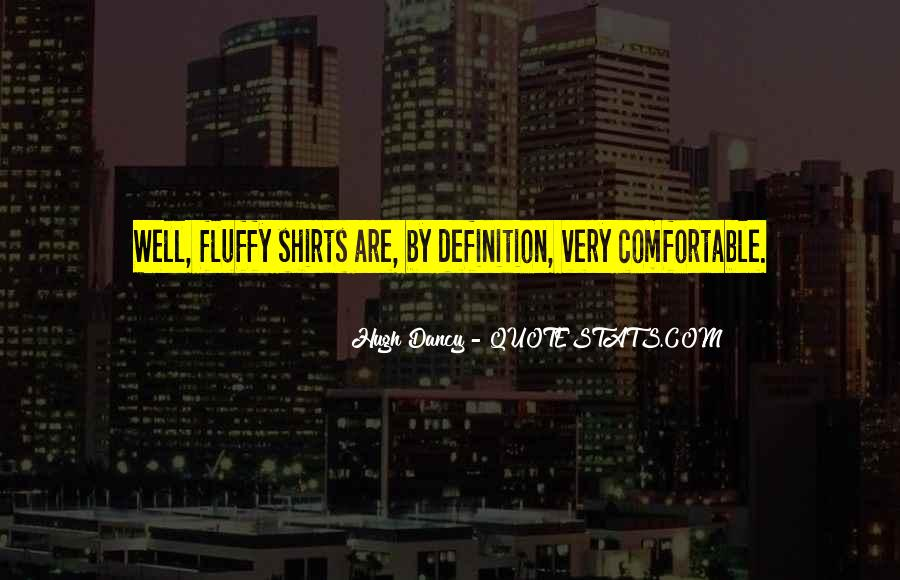 Quotes About Fluffy #381000