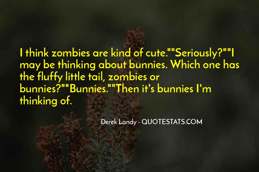 Quotes About Fluffy #662742