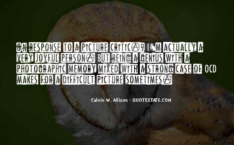 Quotes About Being Only A Memory #164127
