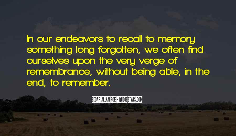 Quotes About Being Only A Memory #193694