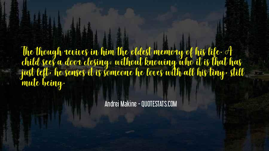 Quotes About Being Only A Memory #19444